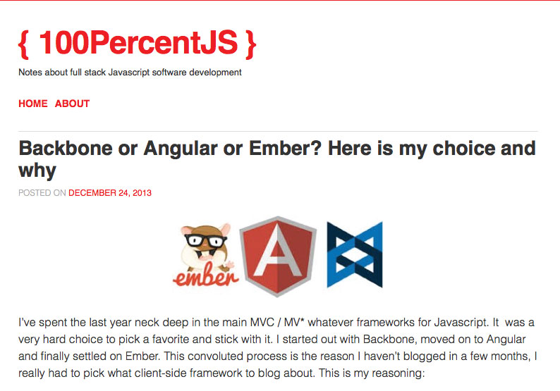 100PercentJS compares Backbone, Angular and Ember.