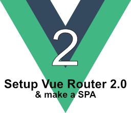 vuejs setup vue-router 2 spa sub routing pages